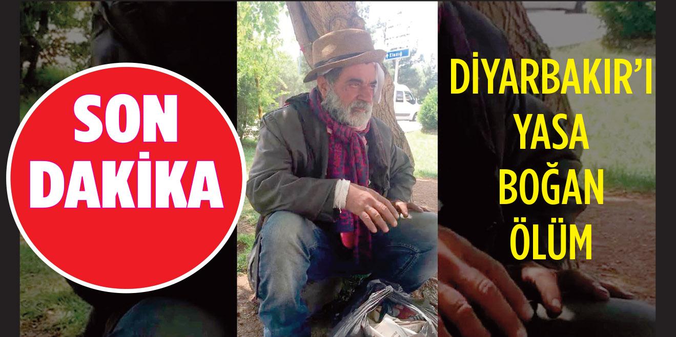 Diyarbakır'ı yasa boğan ölüm