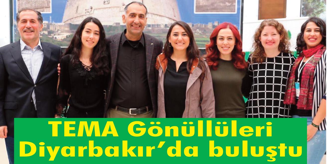 TEMA Gönüllüleri Diyarbakır'da buluştu