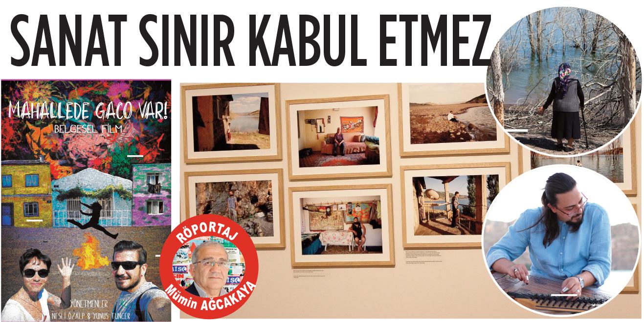 SANAT SINIR KABUL ETMEZ