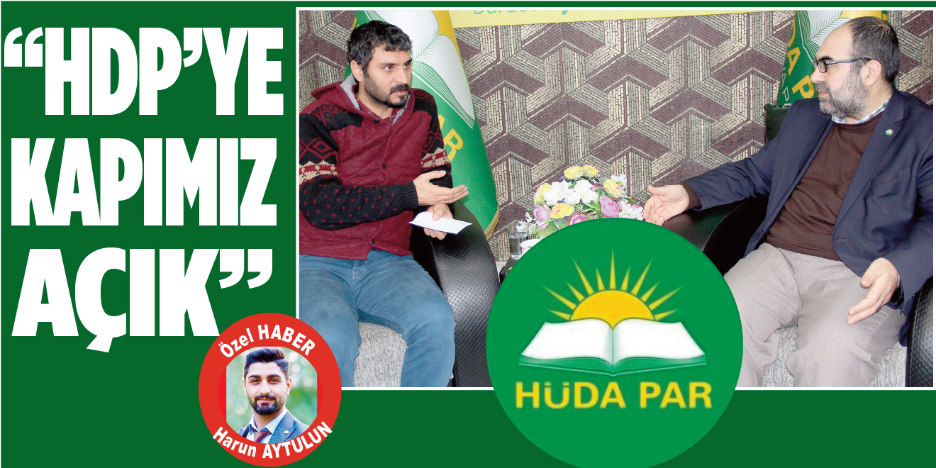 HÜDA PAR, HDP'YE KAPIMIZ AÇIK