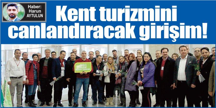 Kent turizmini canlandıracak girişim!