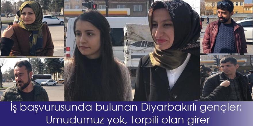 İş başvurusunda bulunanDiyarbakırlı gençler:Umudumuz yok, torpili olan girer