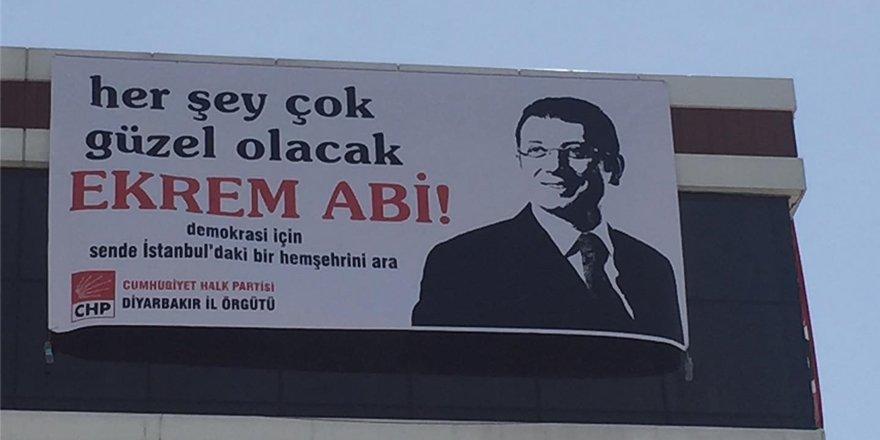 Diyarbakır'da 'Her şey çok güzel olacak Ekrem abi' afişi!