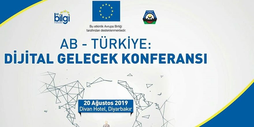 Diyarbakır'da dijital gelecek konferansı düzenlenecek