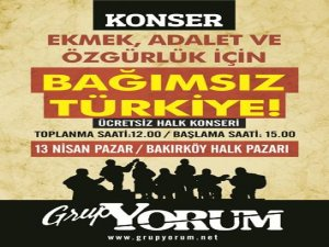 Grup Yorum 4. Bağımsız Türkiye Konseri 13 Nisan'da