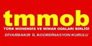 TMMOB Diyarbakır İKK: Meslek örgütlerini işlevsizleştirmek istiyorlar