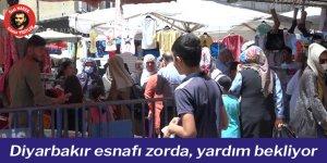 VİDEO - Diyarbakır esnafı zorda, yardım bekliyor
