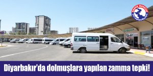 Diyarbakır'da dolmuşlara yapılan zamma tepki!