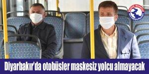 Diyarbakır'da otobüsler maskesiz yolcu almayacak