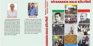 Diyarbakır Halk Kültürü kitabı çıkıyor