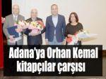 Adana'ya Orhan Kemal kitapçılar çarşısı