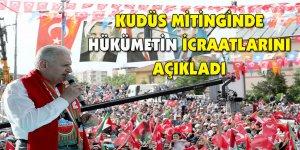 Kudüs mitinginde hükümetin icraatlarını açıkladı