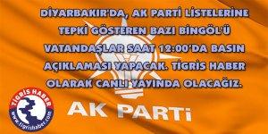 AK Parti Diyarbakır aday listesine Bingöl'ü vatandaşlardan tepki