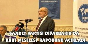 Saadet Partisi' 'Kürt Meselesi' raporunu açıkladı