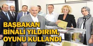 BAŞBAKAN BİNALİ YILDIRIM, OYUNU KULLANDI