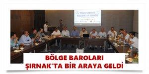 Bölge Baroları Şırnak'ta Bir Araya Geldi
