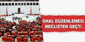 OHAL düzenlemesi meclisten geçti