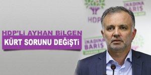 HDP'li Ayhan Bilgen: Kürt sorunu değişti