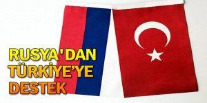 Rusya'dan Türkiye'ye destek