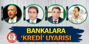 STK'lardan bankalara uyarı!