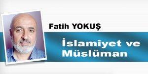 İslamiyet Ve Müslüman