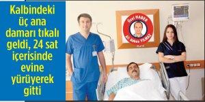 Kalbindeki üç ana damarı tıkalı geldi, 24 saat içerisinde evine yürüyerek gitti