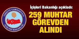 259 muhtar görevden alındı