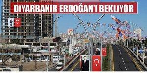 Diyarbakır, Erdoğan'ı Bekliyor