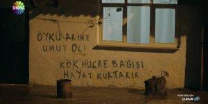 Çukur'da duvar yazısı: Öykü Arin'e umut ol