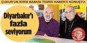 Diyarbakır'ı fazla seviyorum