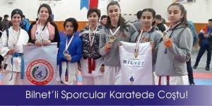 Bilnet'li Sporcular Karatede Coştu!