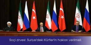 Soçi zirvesi: Suriye'deki Kürtler'in hakları verilmeli