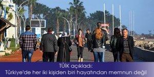 TÜİK açıkladı: Türkiye'de her iki kişiden biri hayatından memnun değil