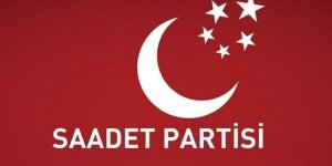 Saadet Partisi'nin 23 Haziran kararı