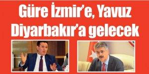Güre İzmir'e, Yavuz Diyarbakır'a gelecek