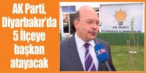 AK Parti, Diyarbakır'da 5 İlçeye başkan atayacak