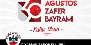 Diyarbakırspor'dan 30 Ağustos mesajı