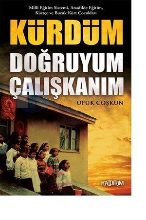 kurdum-dogruyum-caliskanim20140117120147.jpg