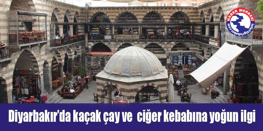 Diyarbakır'da kaçak çay ve ciğer kebabına yoğun ilgi