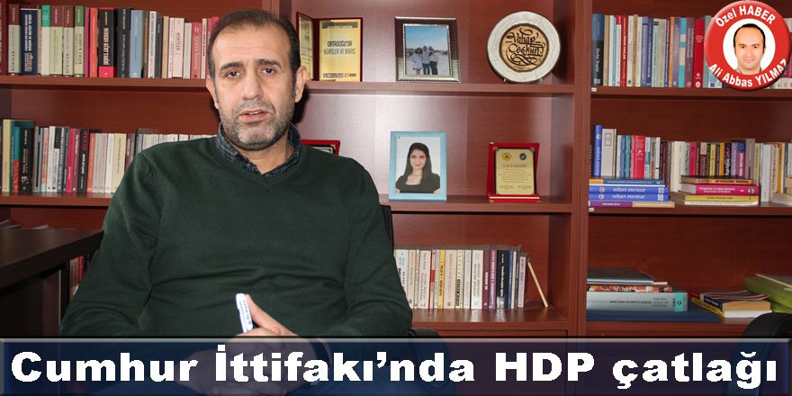Cumhur İttifakı'nda HDP çatlağı